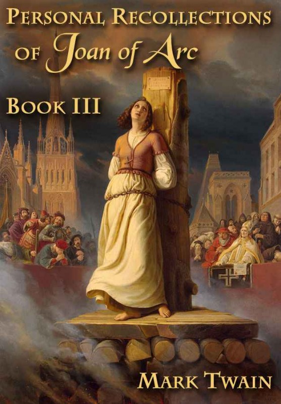 essays on joan of arc Personal recollections of joan of arc  personal recollections joan arc  speeches and essays 1852 - 1890 / historical romances.